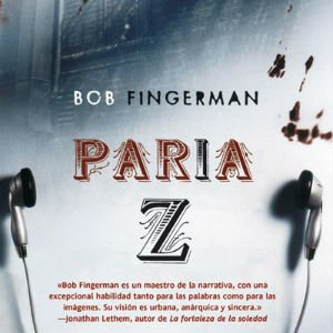 Paria Z de Bob Fingerman