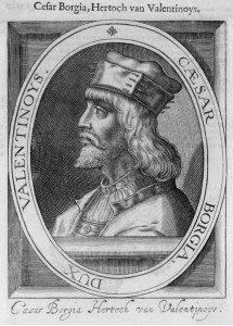 El auténtico Cesare Borgia