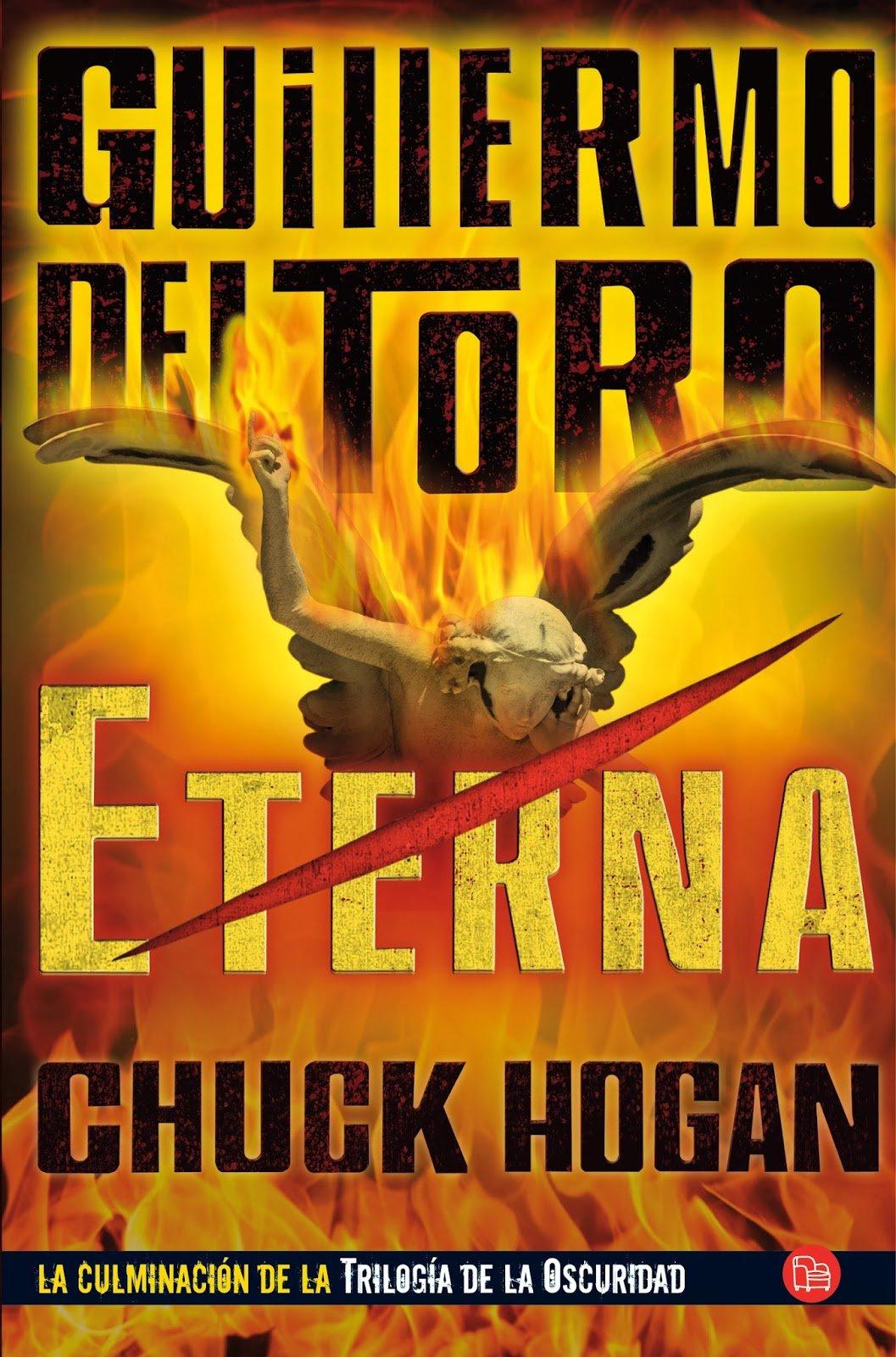 Eterna de Guillermo del Toro y Chuck Hogan