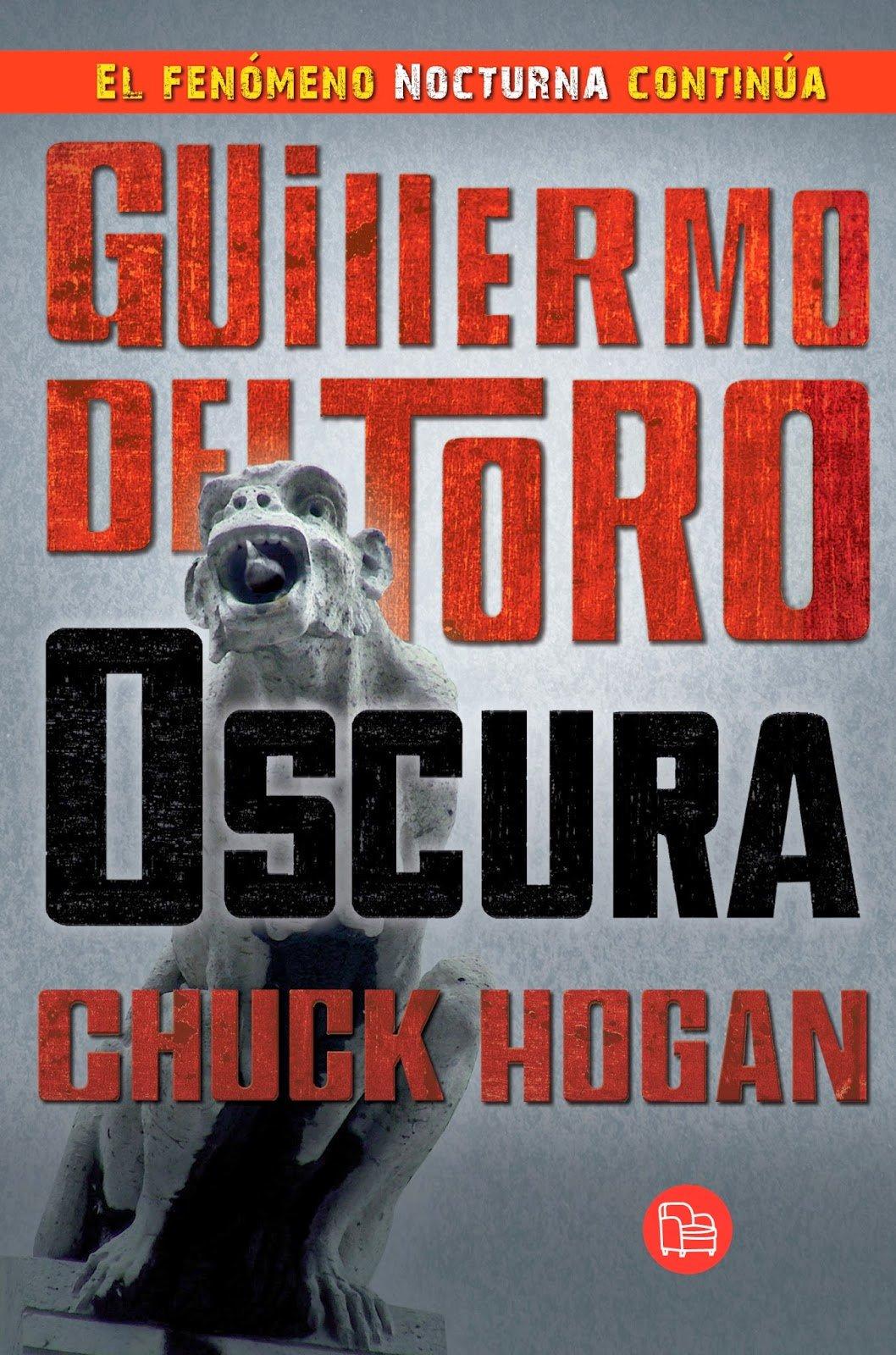 Oscura de Guillermo del Toro y Chuck Hogan
