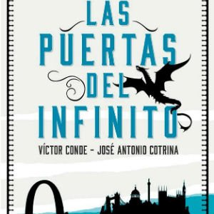Las puertas del infinito, de Víctor Conde y José Antonio Cotrina