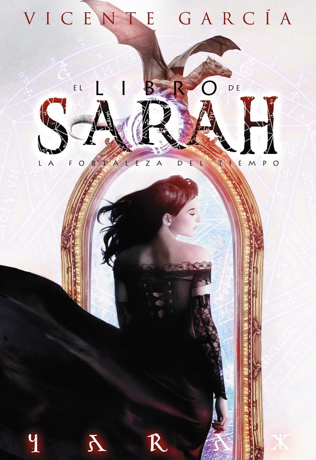 El libro de Sarah. La Fortaleza del Tiempo de Vicente García