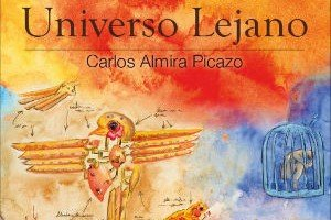 Relatos del Universo Lejano de Carlos Almira Picazo