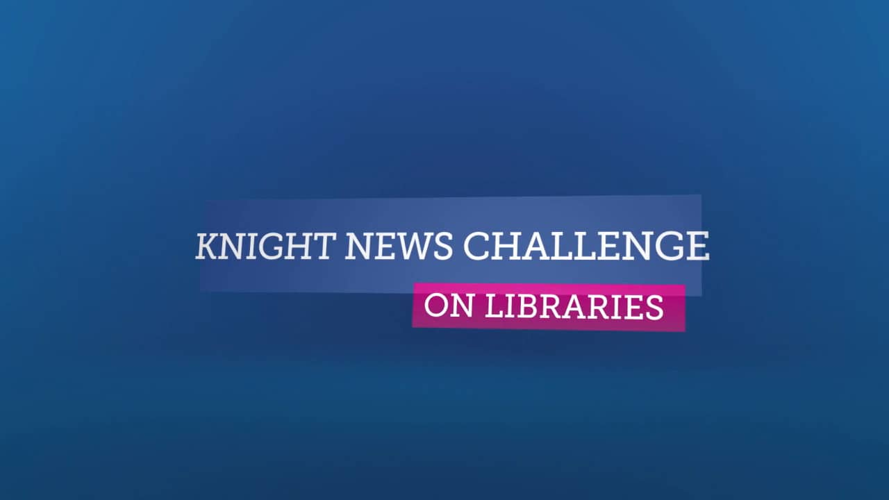 Knight News Challenge on Libraries