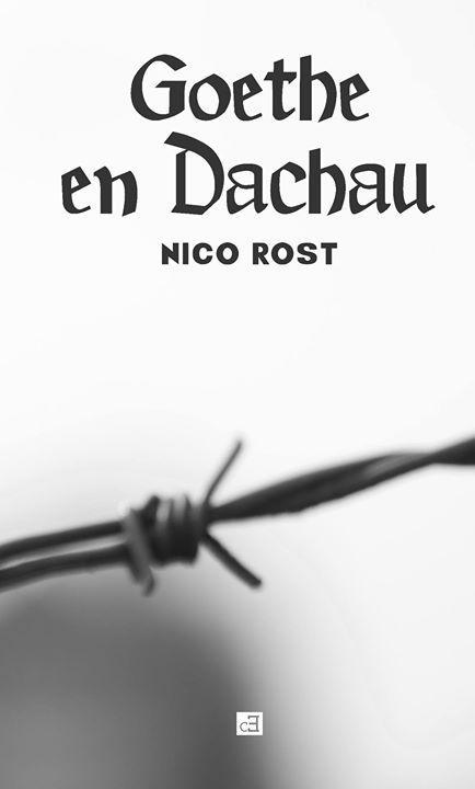 Goethe en Dachau de Nico Rost