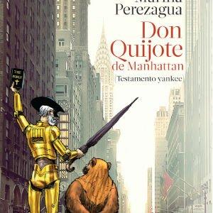 Don Quijote de Manhattan de Marina Perezagua