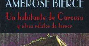 Un habitante de Carcosa de Ambrose Bierce
