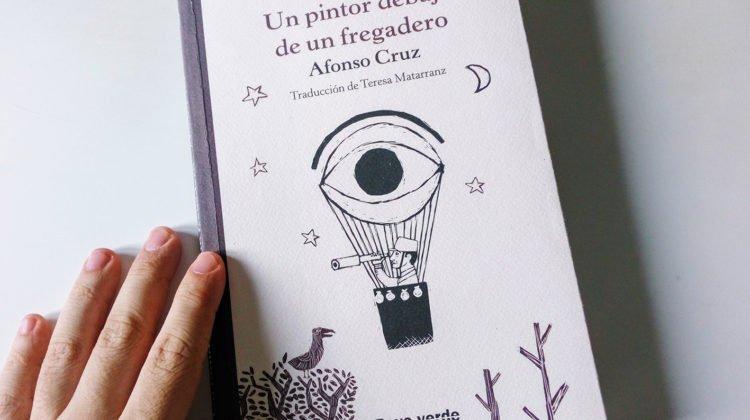 reseña Un pintor debajo de un fregadero, de Afonso Cruz
