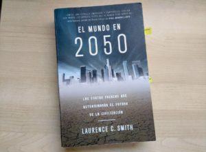 cinco libros para entender el futuro el mundo en 2050