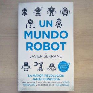 un mundo robot javier serrano portada