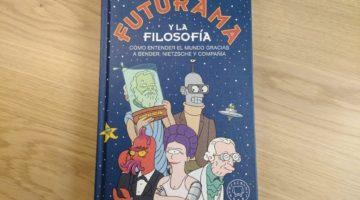 Futurama y la filosofía, de Courtland Lewis
