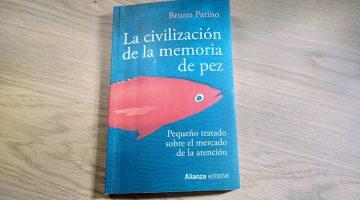 La civilización de la memoria de pez bruno patino