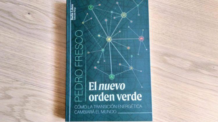 libro 'el nuevo orden verde', de Pedro Fresco