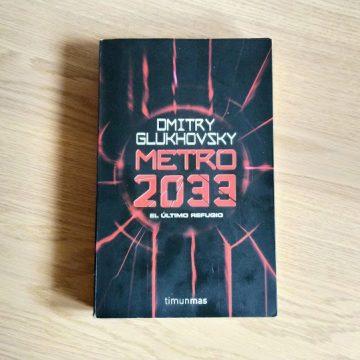 Metro 2033, de Dmitri Glujovski
