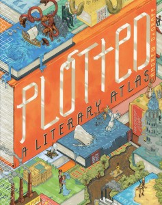 Plotted. A Literary Atlas