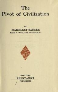 El eje de la civilización de Margaret Sanger